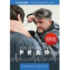 Breathing and Fear by Vladimir Vasiliev