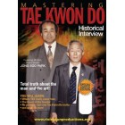 Mastering Tae Kwon Do Historical Interview by Jong Soo Park