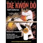 Mastering Tae Kwon Do Self Defense by Jong Soo Park