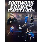 Footwork-Boxings Transit System by Teddy Atlas