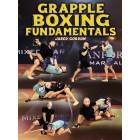 Grapple Boxing Fundamentals by Jared Gordon