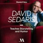 David Sedaris Teaches Storytelling and Humor