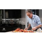 Thomas Keller Teaches Cooking Techniques 3 Seafood,Sous Vide and Desserts