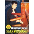 Ip Man Wing Chun Series 7: Shaolin Wooden Dummy-Benny Meng