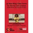 Ip Man Wing Chun Series-Siu Nim Tau and Variations-Sergio Iadarola
