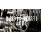 Barbell and Dumbbell Exercise by Steve Maxwell
