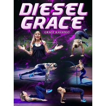 Diesel Grace by Grace Kavadlo