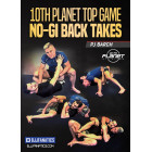 10th Planet Top Game No Gi Back Takes by PJ Barch