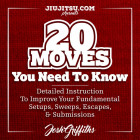 20 Moves You Need to Know by Josh Griffiths