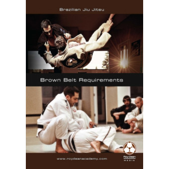 Brown Belt Requirements - Roy Dean - DVD 2