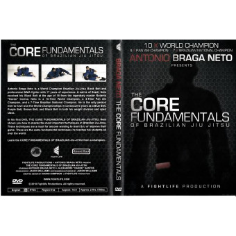 Core Fundamental of Brazilian Jiu Jitsu-Antonia Braga Neto