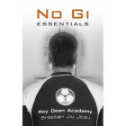 Nogi Essentials-Roy Dean 2010