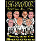 Paragon BJJ-Secrets Of Our Success