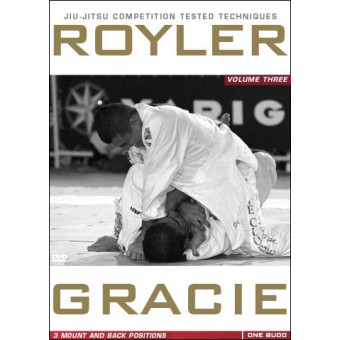 Royler Gracie Competition Tested Techniques-Mount and Back Positions