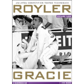 Royler Gracie Competition Tested Techniques-Submissions