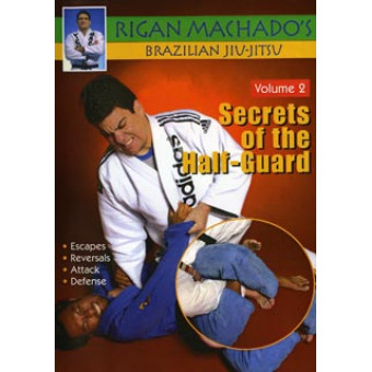 Secrets of the Half Guard-Rigan Machado