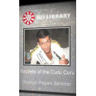 Secrets of the Curu Curu Guard-Rodrigo Pagani
