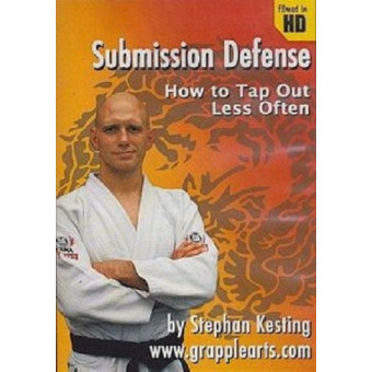 Submission Defense-How to Tap Out Less Often-Stephan Kesting