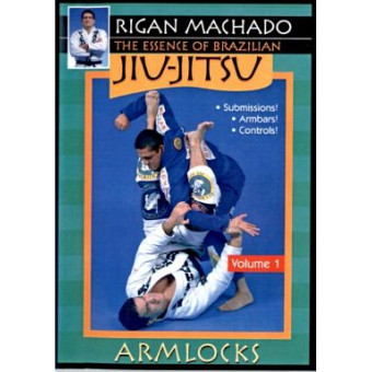 The Essence of BJJ-Armlocks-Rigan Machado