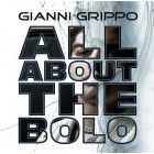 All About the Bolo by Gianni Grippo