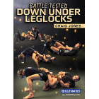 Battle Tested Down Under Leglocks-Craig Jones