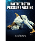 Battle Tested Pressure Passing-Bernardo Faria