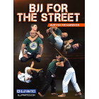 BJJ For The Street by Burton Richardson