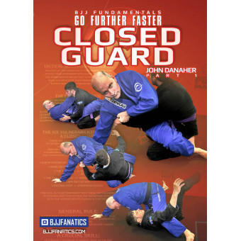 BJJ Fundamentals-Go Further Faster-Closed Guard Part 1 by John Danaher