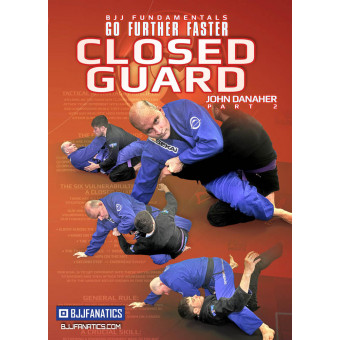 BJJ Fundamentals-Go Further Faster-Closed Guard Part 2 by John Danaher