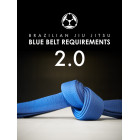 Blue Belt Requirements 2.0-Roy Dean