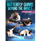 Butterfly Guard Beyond the Basics by Thomas Lisboa