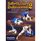 Butterfly Guard ReDiscovered 2 by Adam Wardzinski