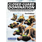 Closed Guard Domination 4 DVD Set-Tom Deblass