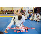 Closed Guard Masterclass by Roger Gracie