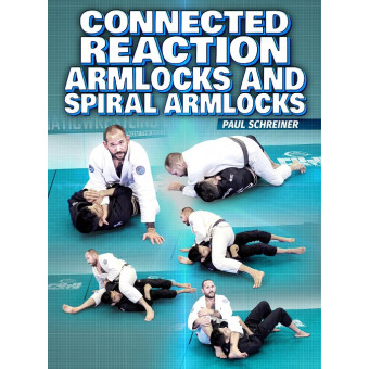Connected Reaction Armlocks and Spiral Armlocks by Paul Schreiner