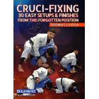 Crucifixing 30 Easy Setups and Finishes From This Forgotten Position by Thomas Lisboa