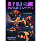 Deep Half Guard Domination by Tom DeBlass
