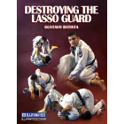 Destroying The Lasso guard by Gustavo Batista
