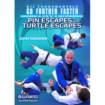 BJJ Fundamentals-Go Further Faster-Pin Escapes and Turtle Escapes Part 1-John Danaher