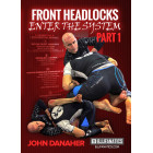 Front Headlock Enter The System Part 1-John Danaher