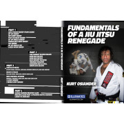 Fundamentals of a Jiu Jitsu Renegade-Kurt Osiander