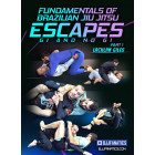 Fundamentals of Brazilian Jiu Jitsu Escapes Gi and No Gi by Lachlan Giles