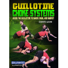 Guillotine Choke Systems by Dante Leon
