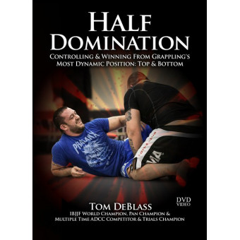 Half Domination-Tom DeBlass 4 DVD Set