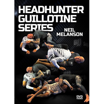 Headhunter Guillotine Series-Neil Melanson 4DVD Set