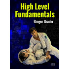 High Level Fundamentals-Gregor Gracie