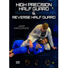 High Precision Half Guard and Reverse Half Guard by Jake Mackenzie