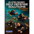 Jiu Jitsu based Self Defense Solutions 8 volume by Eli Knight