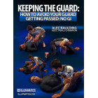 Keeping The Guard No Gi-Alec Baulding