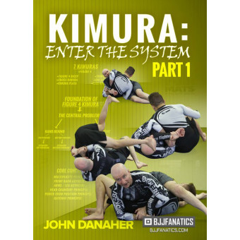 Kimura Enter The System Part 1-John Danaher